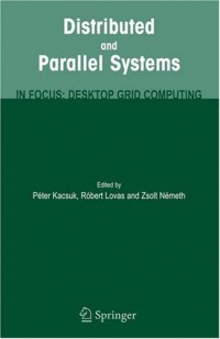 distributed-and-parallel-systems-in-focus-desktop-grid-computing