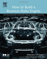 how-to-build-a-business-rules-engine-extending-application-functionality-through-metadata-engineering