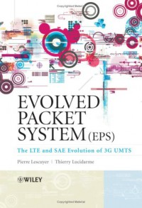 evolved-packet-system-eps-the-lte-and-sae-evolution-of-3g-umts