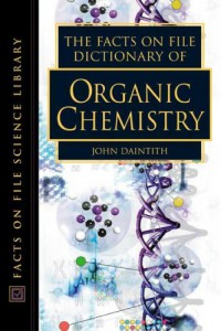 the-facts-on-file-dictionary-of-organic-chemistry-facts-on-file-science-dictionary