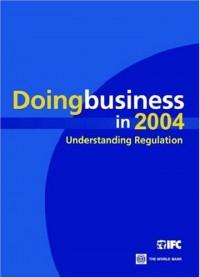 doing-business-in-2004-understanding-regulation