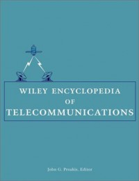 wiley-encyclopedia-of-telecommunications-5-volume-set