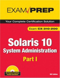 solaris-10-system-administration-exam-prep-cx-310-200-part-i-2nd-edition