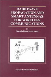 radiowave-propagation-and-smart-antennas-for-wireless-communications