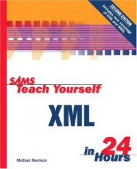 sams-teach-yourself-xml-in-24-hours-2nd-edition