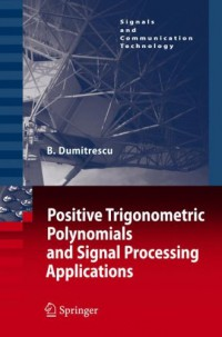 positive-trigonometric-polynomials-and-signal-processing-applications-signals-and-communication-technology