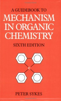 guidebook-to-mechanism-in-organic-chemistry-6th-edition
