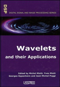 wavelets-and-their-applications-digital-signal-and-image-processing-series