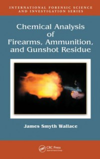 chemical-analysis-of-firearms-ammunition-and-gunshot-residue