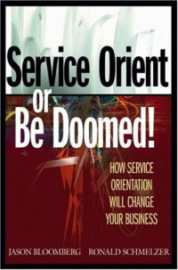 service-orient-or-be-doomed-how-service-orientation-will-change-your-business