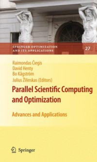 parallel-scientific-computing-and-optimization-advances-and-applications-springer-optimization-and-its-applications