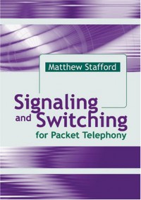 signaling-and-switching-for-packet-telephony-artech-house-telecommunications-library