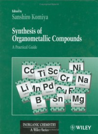 synthesis-of-organometallic-compounds-a-practical-guide-inorganic-chemistry-a-textbook-series