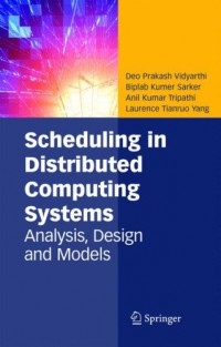 scheduling-in-distributed-computing-systems-analysis-design-and-models