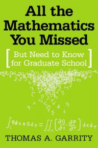 all-the-mathematics-you-missed-but-need-to-know-for-graduate-school