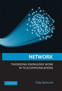 network-theorizing-knowledge-work-in-telecommunications