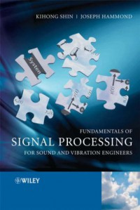 fundamentals-of-signal-processing-for-sound-and-vibration-engineers