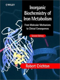 inorganic-biochemistry-of-iron-metabolism-from-molecular-mechanisms-to-clinical-consequences-2nd-edition