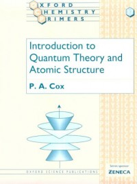 introduction-to-quantum-theory-and-atomic-structure-oxford-chemistry-primers-37