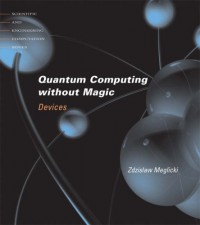 quantum-computing-without-magic-devices-scientific-and-engineering-computation