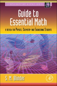 guide-to-essential-math-a-review-for-physics-chemistry-and-engineering-students-complementary-science
