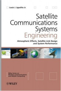 satellite-communications-systems-engineering-atmospheric-effects-satellite-link-design-and-system-performance
