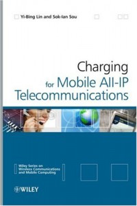 charging-for-mobile-all-ip-telecommunications-wireless-communications-and-mobile-computing
