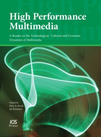 high-performance-multimediaa-reader-on-the-technological-cultural-and-economic-dynamics-of-multimedia