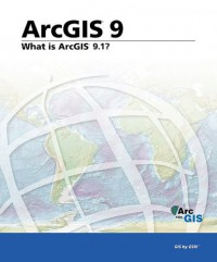what-is-arcgis-9-1