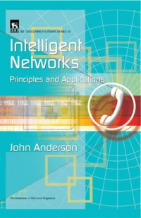 intelligent-networks-principles-and-applications-iee-telecommunications-series-46