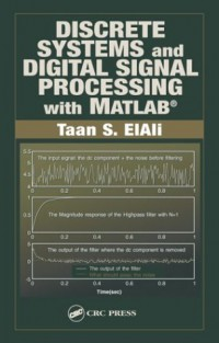 discrete-systems-and-digital-signal-processing-with-matlab-electrical-engineering-textbook-series