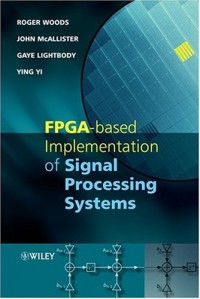 fpga-based-implementation-of-signal-processing-systems