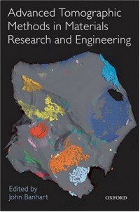 advanced-tomographic-methods-in-materials-research-and-engineering-monographs-on-the-physics-and-chemistry-of-materials