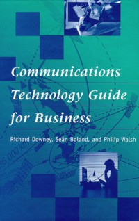 communications-technology-guide-for-business-artech-house-telecommunications-library