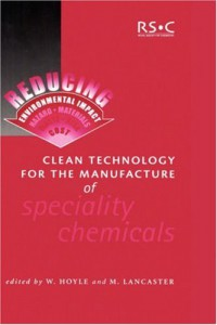 clean-technology-for-the-manufacture-of-specialty-chemicals