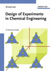 design-of-experiments-in-chemical-engineering-a-practical-guide