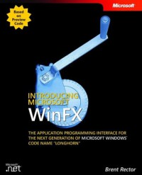 introducing-microsoft-winfx-the-application-programming-interface-for-the-next-generation-of-microsoft-windows-code-name-longhorn
