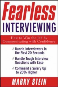 fearless-interviewing-how-to-win-the-job-by-communicating-with-confidence
