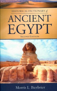 historical-dictionary-of-ancient-egypt-historical-dictionaries-of-ancient-civilizations-and-historical-eras