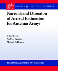 narrowband-direction-of-arrival-estimation-for-antenna-arrays-synthesis-lectures-on-antennas