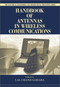 handbook-of-antennas-in-wireless-communications-electrical-engineering-and-applied-signal-processing