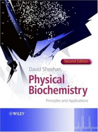 physical-biochemistry-principles-and-applications