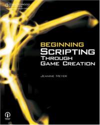 beginning-scripting-through-game-creation