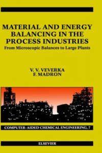material-and-energy-balancing-in-the-process-industries-computer-aided-chemical-engineering