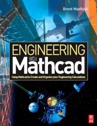 engineering-with-mathcad-using-mathcad-to-create-and-organize-your-engineering-calculations