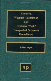 chemical-weapons-destruction-and-explosive-waste-unexploded-ordinance-remediations