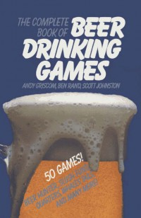 the-complete-book-of-beer-drinking-games-and-other-really-important-stuff
