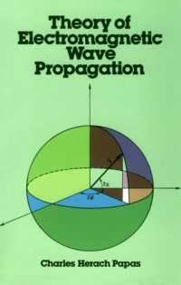 theory-of-electromagnetic-wave-propagation-dover-books-on-physics-and-chemistry