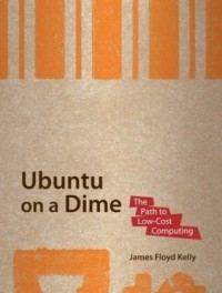 ubuntu-on-a-dime-the-path-to-low-cost-computing-path-to-low-cost-computing