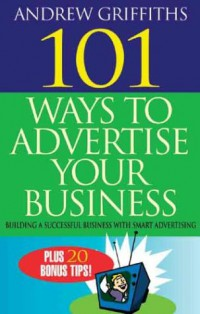 101-ways-to-advertise-your-business-building-a-successful-business-with-smart-advertising
